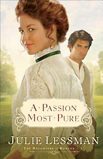 The Daughters of Boston Series: A Passion Most Pure