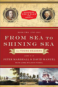From Sea to Shining Sea for Young Readers: 1787-1837