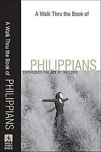 Walk Thru the Bible Series: Philippians