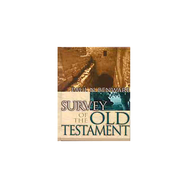 Survey of the Old Testament Student Edition