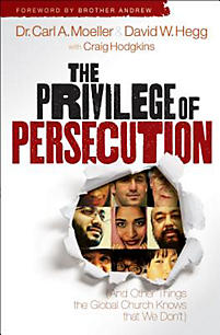 The Privilege of Persecution: (And Other Things the Global Church Knows That We Don't)