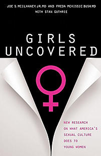 Girls Uncovered: New Research on What America's Sexual Culture Does to Young Women