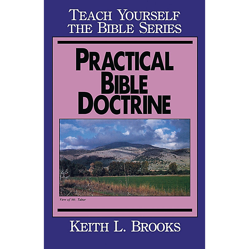 Practical Bible Doctrine- Bible Study Guide