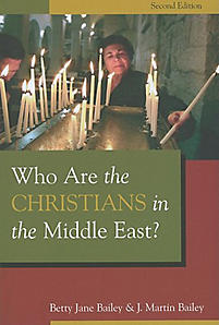 Who Are the Christians in the Middle East?: Second Edition