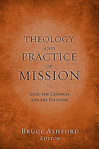 Theology and Practice of Mission