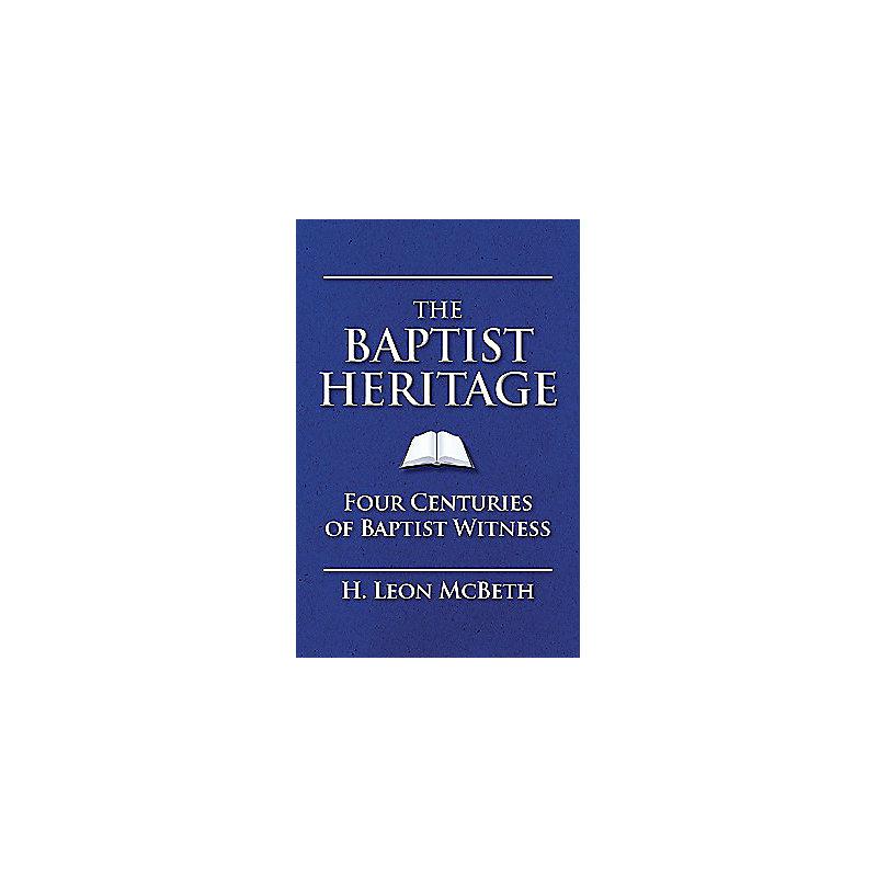 The Baptist Heritage