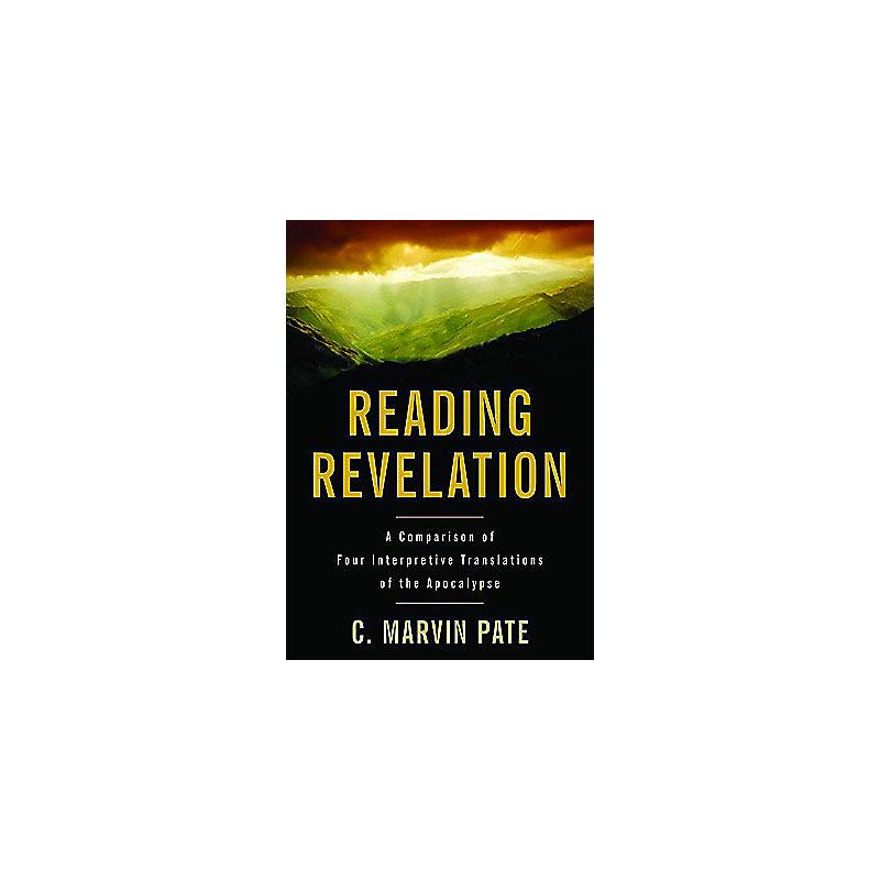 Reading Revelation: A Comparison of Four Interpretive Translations of the Apocalypse