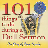 101 Things to Do During a Dull Sermon: Survival Guide for Sermon Victims