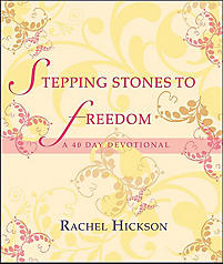 Stepping Stones to Freedom: A 40 Day Deovtional