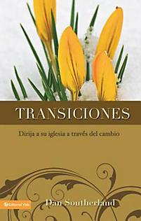 Transiciones: Leading Your Church Through Change