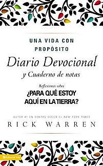 Una Vida Con Proposito Diario Devocional: What on Earth Am I Here For? = The Purpose-Driven Life