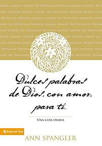 Dulces Palabras de Dios, Con Amor, Para Ti: A Daily Guide
