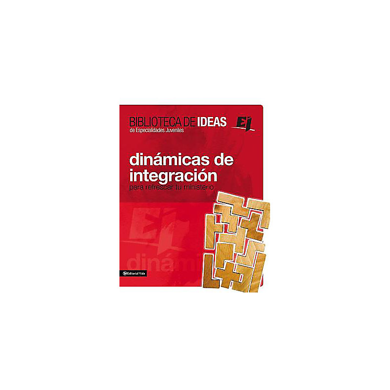 Dinamica de Integracion: For Youth Groups