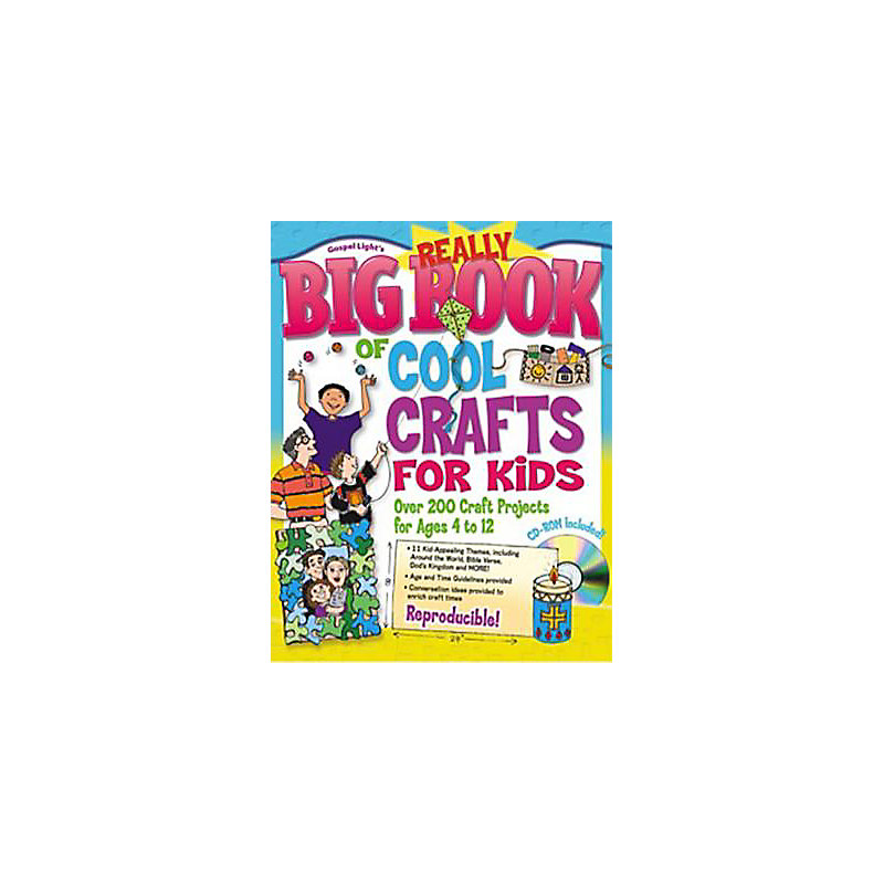 The Really Big Book of Cool Crafts for Kids: Over 200 Craft Projects for Ages 4 to 12