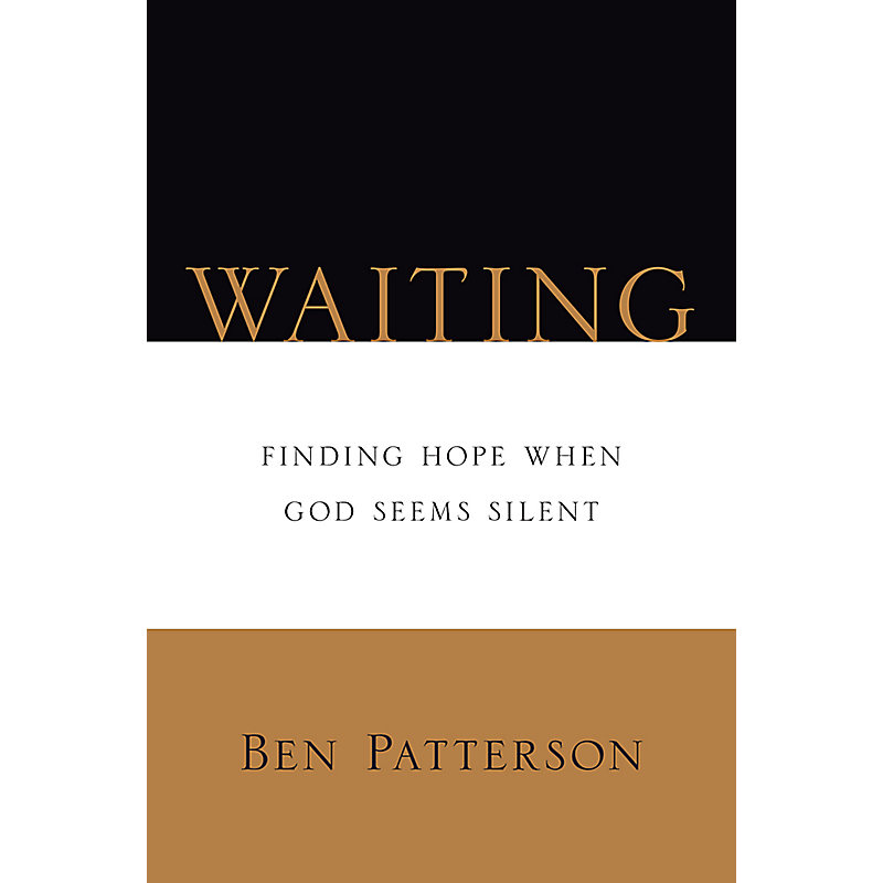 Waiting Waiting Waiting: Finding Hope When God Seems Silent Finding Hope When God Seems Silent Finding Hope When God Seems Silent