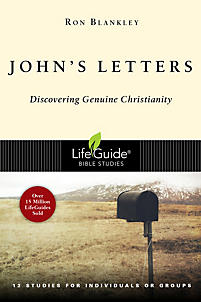 LifeGuide Bible Study: John's Letters