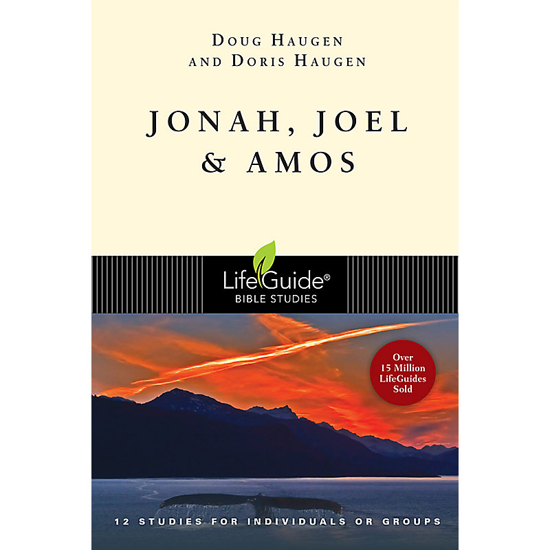 LifeGuide Bible Study: Jonah, Joel & Amos
