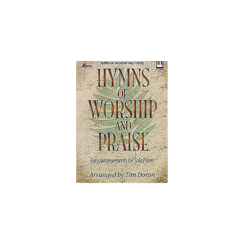 Hymns of Worship and Praise - Keyboard Book