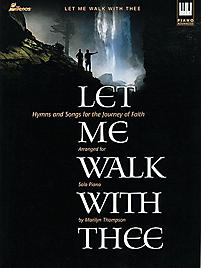 Let Me Walk with Thee - Keyboard Book