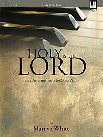 Holy Is the Lord - Keyboard Book