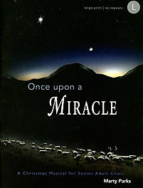Once upon a Miracle - Choral Book
