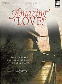 Amazing Love - Keyboard Book