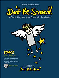 Don't Be Scared! - Choral Book