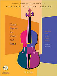 Classic Hymns for Violin and Piano - Instrumental Book