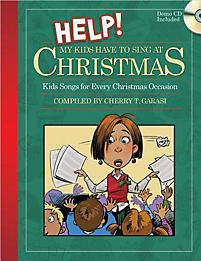 Help! My Kids Have to Sing at Christmas - Choral Book