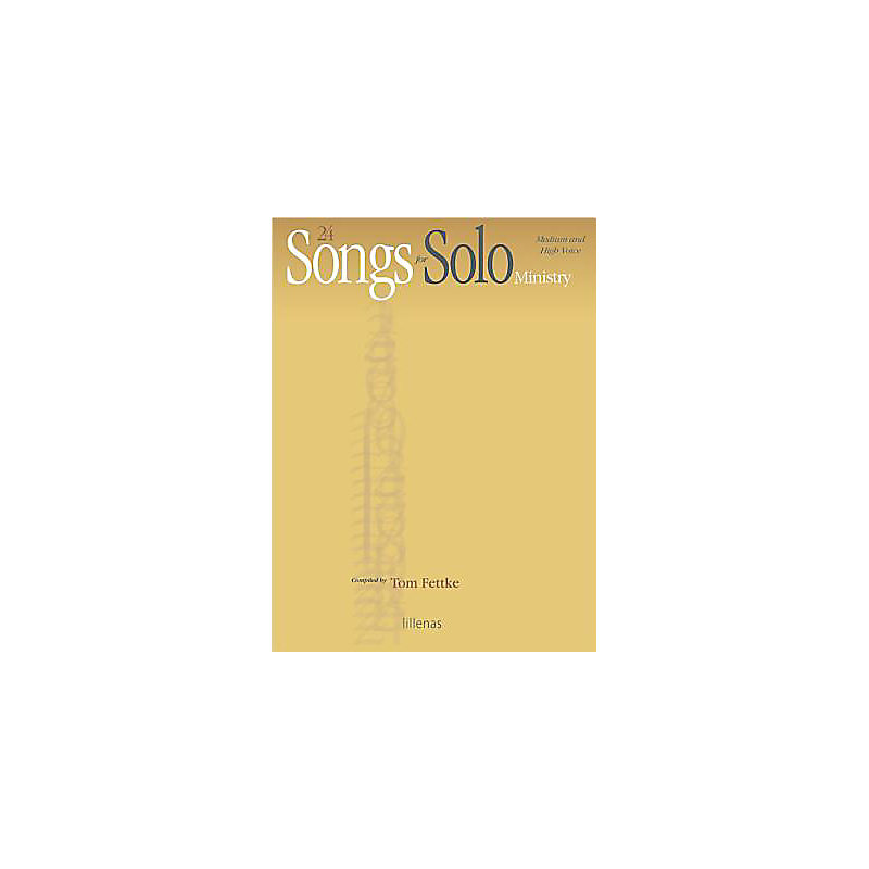 24 Songs for Solo Ministry - Songbook