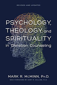 psychology theology and the spiritual life in christian counseling essay Mcminn's book psychology, theology and spirituality in christian counseling targets individual involved in counseling or offer counseling services and tries to.
