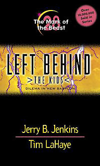 Left Behind Kids 28 - The Mark of the Beast