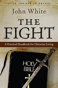 The Fight: A Practical Handbook for Christian Living