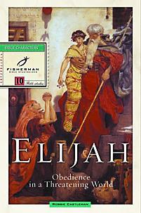 Fisherman Bible Study Guides: Elijah