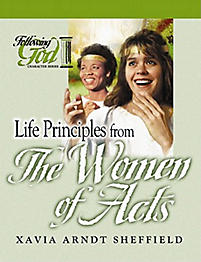 Following God Series: Life Principles from the Women of Acts