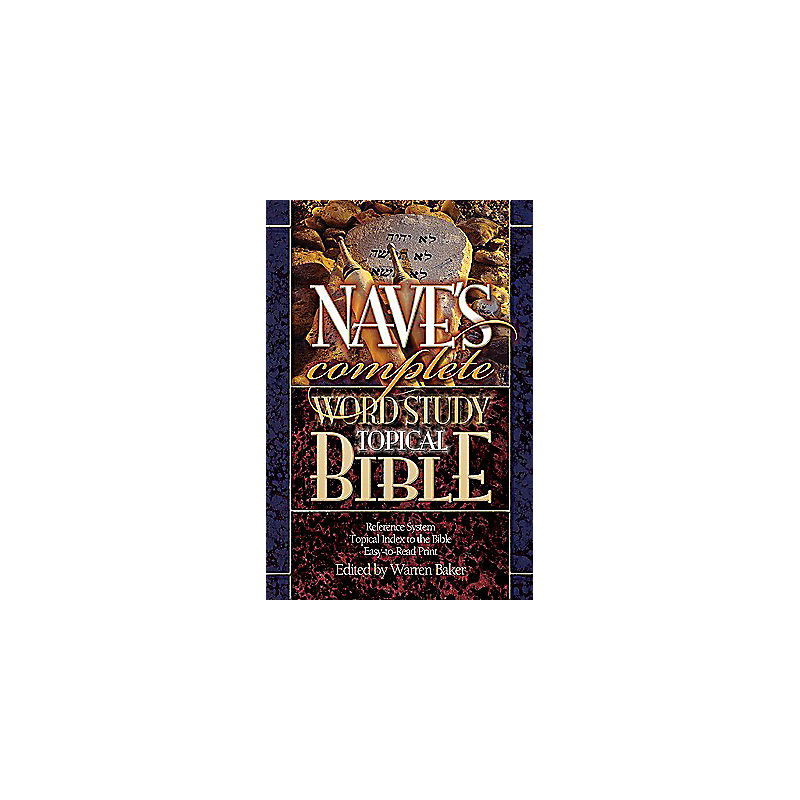 Nave's Complete Word Study Topical Bible-KJV