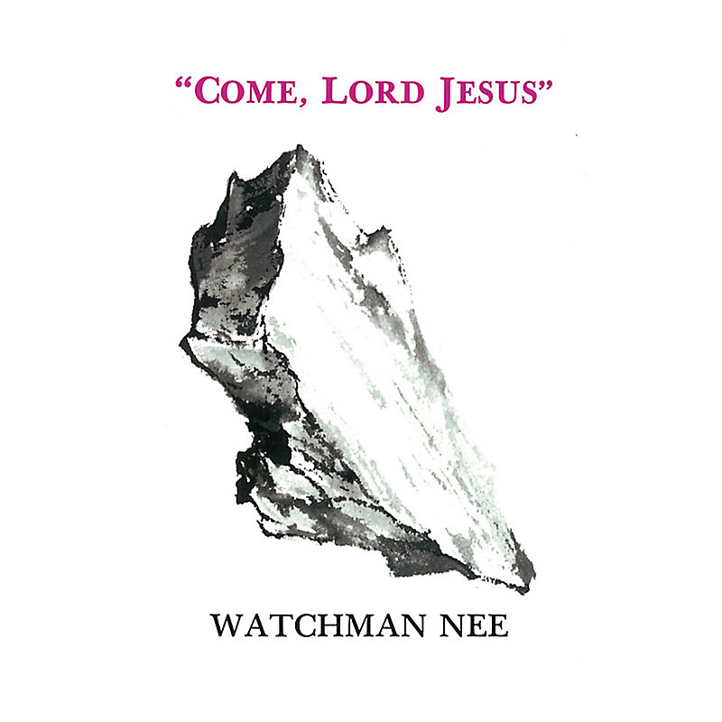 Come Lord Jesus: