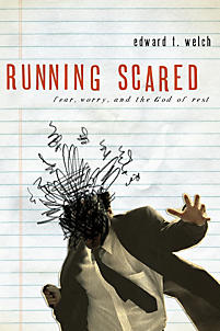 Running Scared: Fear, Worry & the God of Rest