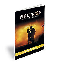 Fireproof Your Marriage - Participant's Guide