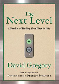 The Next Level Finding Your Place In Life Gregory David