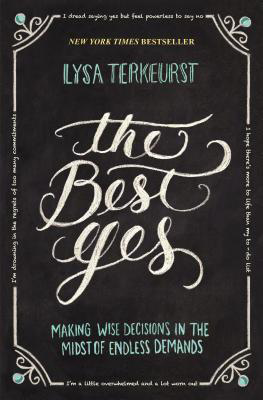 The Best Yes book by Lysa TerKeurst