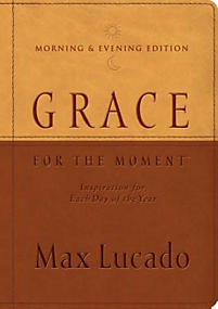 Grace for the Moment Morning & Evening Edition