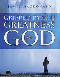 Gripped by the Greatness of God - Member Book