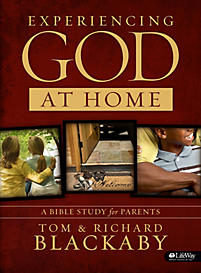 Experiencing God at Home: A Bible Study for Parents