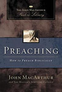 Preaching: MacArthur Pastor's Library