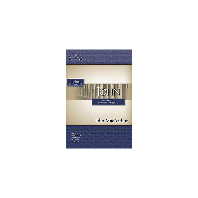 John MacArthur Bible Studies NT: John