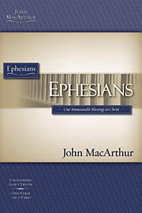 John MacArthur Bible Studies NT: Ephesians