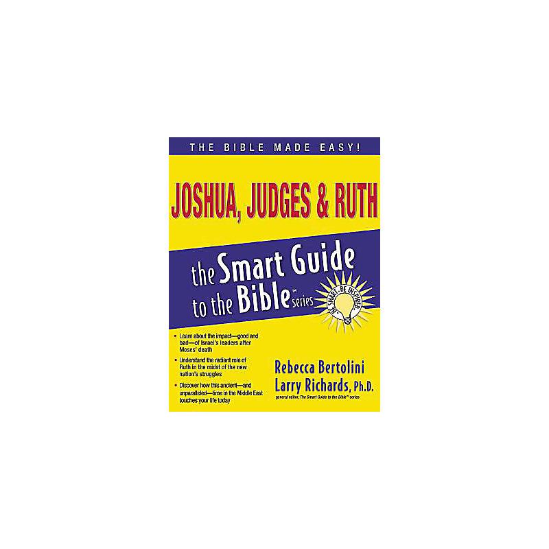 Joshua, Judges & Ruth