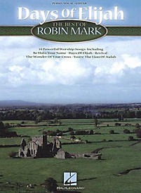 Days of Elijah: The Best of Robin Mark