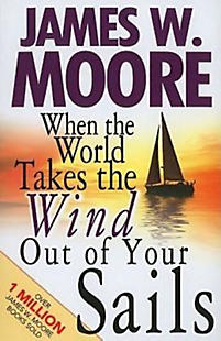 When the World Takes the Wind Out of Your Sails